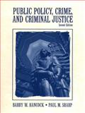 Public Policy, Crime and Criminal Justice, Hancock, Barry W., 0130206156