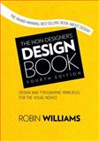 The Non-Designer's Design Book, Robin Williams, 0133966151