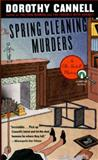The Spring Cleaning Murders, Dorothy Cannell, 0140276157