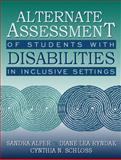 Alternate Assessment of Students with Disabilities in Inclusive Settings, Alper, Sandra and Ryndak, Diane Lea, 0205306152