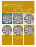 Your Supervised Practicum and Internship : Field Resources for Turning Theory into Action, Russell-Chapin, Lori Ann and Ivey, Allen E., 0534606156