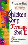 Chicken Soup for the Teenage Soul II, Jack L. Canfield and Mark Victor Hansen, 1558746153