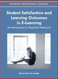 Student Satisfaction and Learning Outcomes in E-Learning : An Introduction to Empirical Research, Sean B. Eom, 1609606159