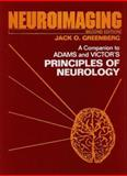 Neuroimaging : A Companion to Adams, Victor and Ropper's Principles of Neurology, Greenberg, Jack O., 0071346155