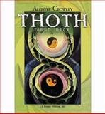 Crowley Thoth Tarot, James Wasserman, 0913866156