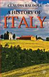 A History of Italy, Baldoli, Claudia, 1403986150