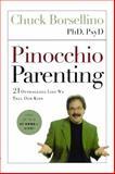 Pinocchio Parenting, Chuck Borsellino, 1451646151