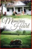 Memories of the Heart, Yvonne Woolfolk Britton, 1499026153