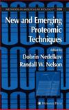 New and Emerging Proteomic Techniques, , 1617376159