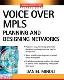 Voice over MPLS, Minoli, Daniel, 0071406158
