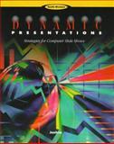 Dynamic Presentations : Strategies for Computer Slide Shows, Jaehne, Julie, 0538716150