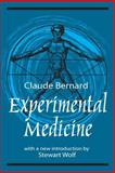 Experimental Medicine, Bernard, Claude and Bernard, Claude, 0765806150