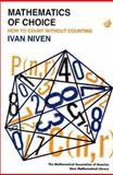 The Mathematics of Choice, Niven, Ivan Morton, 0883856158