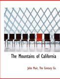 The Mountains of Californi, John Muir, 1140606158