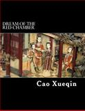 Dream of the Red Chamber, Cao Xueqin, 1468186159