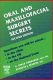 Oral and Maxillofacial Surgery Secrets, Abubaker, A. Omar and Benson, Kenneth J., 1560536152