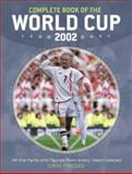 The Complete Book of the World Cup 2002, Cris Freddi, 0007136153