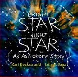 Bright Star, Night Star, Karl Beckstrand and Luis F. Sanz, 0615856152