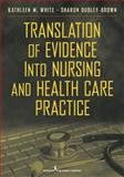 Translation of Evidence into Practice 1st Edition