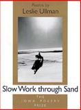 Slow Work Through Sand 9780877456155