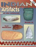 Indian Artifacts of the Midwest, Lar Hothem, 0891456155
