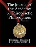The Journal of the Academy of Chiropractic Philosophers, Sherman College Chiropractic, 1492766151