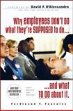 Why Employees Don't Do What They're Supposed to Do... : ...And What to Do about It, Fournies, Ferdinand F., 0071486151