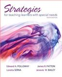 Strategies for Teaching Learners with Special Needs, Polloway, Edward A. and Patton, James R., 0132626152