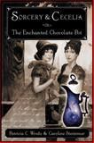 Sorcery and Cecelia or the Enchanted Chocolate Pot, Patricia C. Wrede and Caroline Stevermer, 0152046151