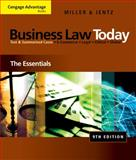Business Law Today : The Essentials, Miller, Roger LeRoy and Jentz, Gaylord A., 0324786158