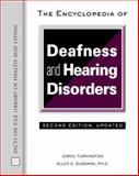 Encyclopedia of Deafness and Hearing Disorders, Turkington, Carol and Sussman, Allen E., 0816056153