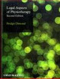 Legal Aspects of Physiotherapy, Dimond, Bridgit C., 1405176156