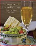 Management of Food and Beverage Operations (AHLEI), Ninemeier, Jack D. and American Hotel and Lodging Association, Educational Institute Staff, 0133086151
