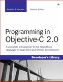 Programming in Objective-C 2.0, Developers, Library and Kochan, Stephen G., 0321566157