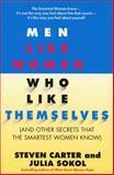 Men Like Women Who Like Themselves, Steven Carter and Julia Sokol, 0440506158