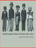 Popular Puppet Theatre in Europe, 1800-1914 9780521616157