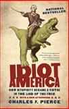 Idiot America, Charles P. Pierce, 0767926153