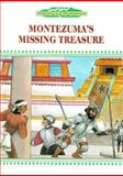Montezuma's Missing Treasure, Anita Larsen and Pamela Johnson, 0896866157