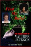 Find My Baby!, John W. Stone and Shirley D. Stone, 0929526155