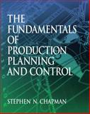 Fundamentals of Production Planning and Control, Chapman, Stephen N., 013017615X