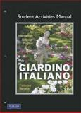 Student Activities Manual for Giardino Italiano : An Intermediate Language Program, Bonavita, Francesco, 0132226154