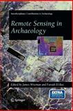 Remote Sensing in Archaeology, Wiseman, James R. and El-Baz, Farouk, 038744615X