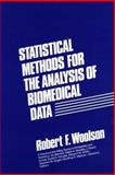 Statistical Methods for the Analysis of Biomedical Data, Woolson, Robert F., 0471806153