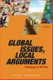 Global Issues, Local Arguments : Readings for Writing, Johnson, June, 0205886159