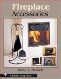 Fireplace Accessories, Dona Z. Meilach, 076431615X