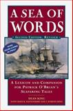 A Sea of Words, Dean King and J. Worth Estes, 0805066152