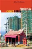 China's Urban Transition, John Friedmann, 0816646155