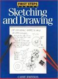 Sketching and Drawing, Cathy Johnson, 0891346155