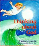 Thinking about God, Susan McCaslin, 0896226158