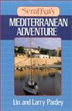 Seraffyn's Mediterranean Adventure, Lin Pardey and Larry Pardey, 0924486155